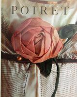 Poiret: Paul Poiret 1879-1944 by DESLANDRES, Yvonne, LALANNE, Dorothee.