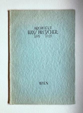 Architekt Hans Prutscher 1898-1928 by (PRUTSCHER )