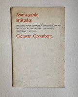 Avant-garde attitudes: New Art in the Sixties by GREENBERG. Clement,