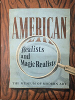 American Realists and Magic Realists by [MOMA] MILLER Dorothy C and BARR Alfred H., and introduction by KIRSTEIN Lincoln,