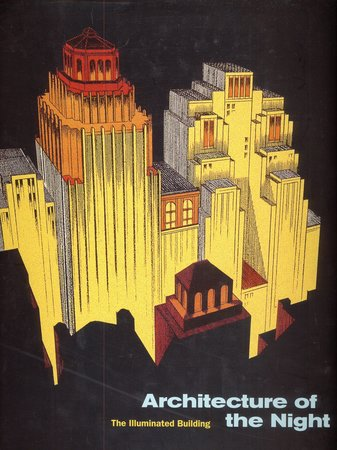 Architecture of the Night by  NEUMANN Dietrich