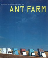 Ant Farm 1968 - 1978: Timeline by Ant Farm by  LEWALLEN Constance M and AND SEID Steve,
