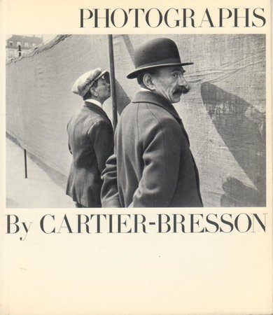 Photographs by Cartier Bresson by  [CARTIER BRESSON] KIRSTEIN Lincoln  and NEWELL Beaumont (foreward)