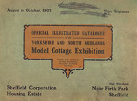 Official Illustrated Catalogue of the Yorkshire and North Midlands Model Cottage Exhibition by  [SHEFFIELD] ALDRIDGE Henry R. (Organising Secretary)