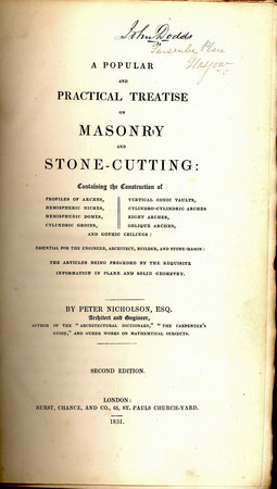 A  Popular and Practical Treatise on Masonry and Stone-Cutting by  NICHOLSON, Peter Esq.,