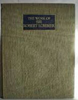 The Works of Sir Robert Lorimer by [LORIMER] HUSSEY, Christopher.
