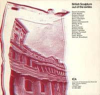 British Sculpture out of the Sixties by  (ICA) BARROW Gene (introduction)
