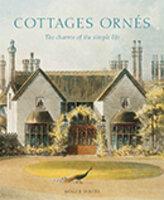 Cottages ornés by WHITE, Roger.