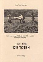 Die Toten: 1967 - 1993 by FELDMANN, Hans-Peter.