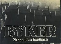 Byker by Signed copy KONTTINEN Sirkka-Liisa