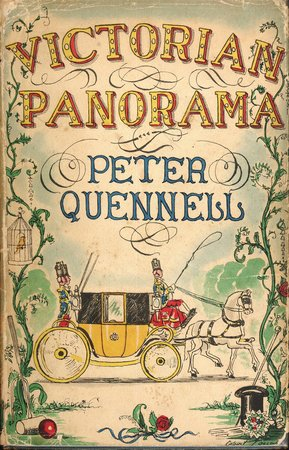 Victorian Panorama by QUENNELL, Peter.