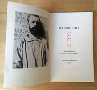 Mr Eric Gill: Recollections of David Kindersley by [GILL] KINDERSLEY, David