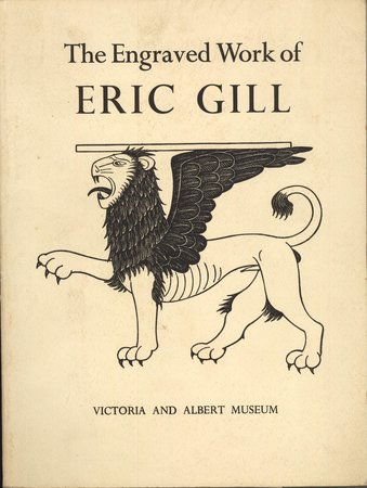 The Engraved Work of Eric Gill. by (GILL)