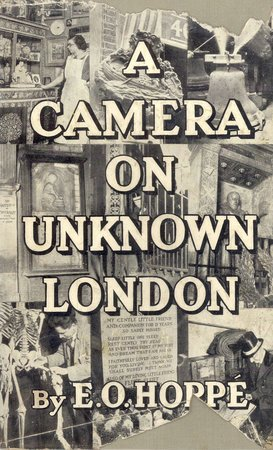 A Camera on Unknown London by HOPPÉ E. O.