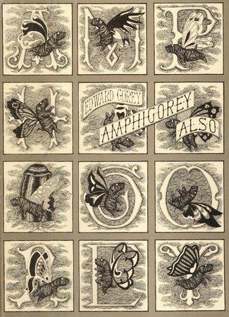 Amphigorey Also by GOREY, Edward.