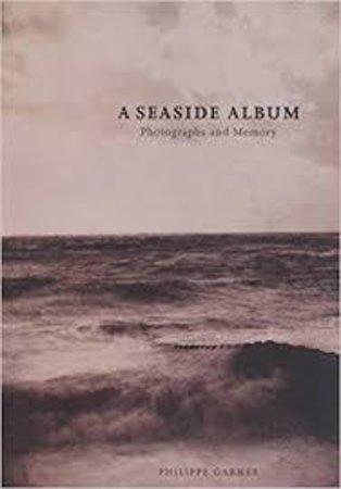 A Seaside Album by GARNER, Philippe.