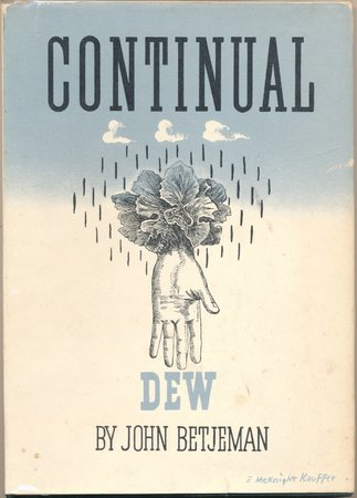 Continual Dew by BETJEMAN, John.