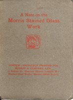 A Note on the Morris Stained Glass Work by [MORRIS & CO] ANON