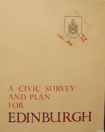 A Civic Survey and Plan for the City and Royal Burgh of Edinburgh by ABERCROMBIE, Prof. Patrick.