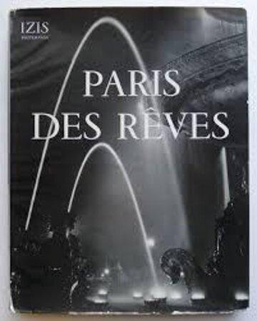 Paris des Reves by [IZIS] BIDERMANUS, Izis,