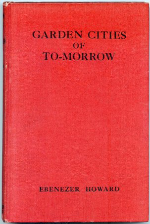 Garden Cities of To-morrow by HOWARD Ebenezer