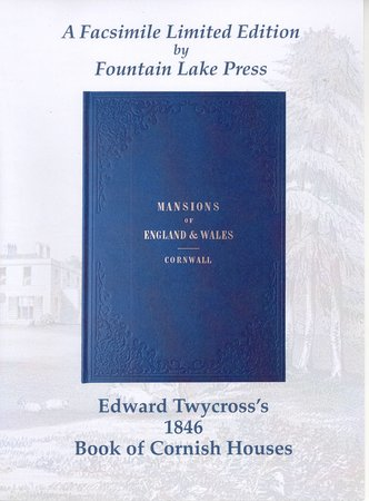 Mansions of England and Wales: Cornwall by TWYCROSS, Edward.