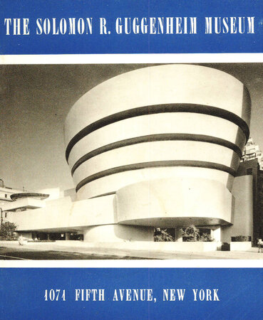 The Soloman R Guggenheim Museum by [GUGGENHEIM GUIDE BOOK] SWEENEY James J. [Introuction]