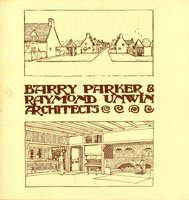 Barry Parker & Raymond Unwin Architects by (PARKER AND UNWIN)