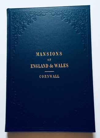 Mansions of England and Wales: Cornwall by Edward Twycross