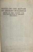 Notes on the Repair of Ancient Buildings by [SPAB]