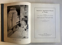 American apartment houses, hotels and apartment hotels of today: by SEXTON, R. W. [Foreword by Raymond M. Hood, A.I.A.]