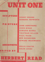 Unit One: The Modern Movement in English Architecture, Painting and Sculpture by READ, Herbert (ed.)