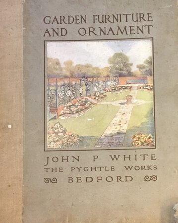 A Complete Catalogue of Garden Furniture and Ornament by WHITE, John P. for the Pyghtle Works
