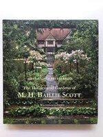 The Houses and Gardens of M. H. Ballie Scott by [BALLIE SCOTT ] MACDONALD-SMITH, Ian.