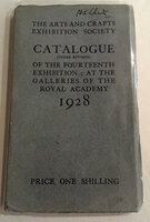 Catalogue of the Fourteenth Exhibition: At the Galleries of the Royal Academy by ARTS AND CRAFTS EXHIBITION SOICETY