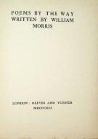 Poems by the Way by MORRIS William
