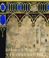 Horace Walpole's Strawberry Hill by SNODIN Michael (ed)