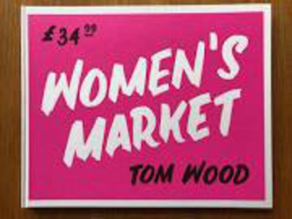 Women's Markets by Signed copy WOOD, Tom
