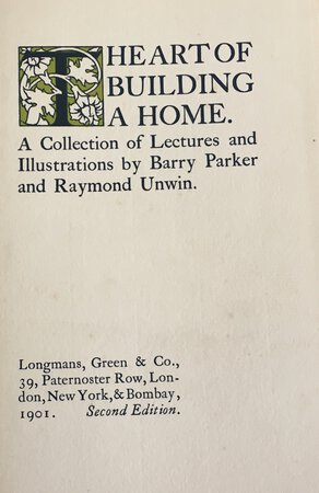 The Art of Building a Home: A Collection of Lectures and Illustrations by PARKER, Barry and UNWIN, Raymond.