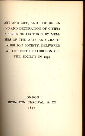 Art and Life and the Building and Decoration of Cities by COBDEN-SANDERSON, T.J; LETHABY, W.R; CRANE, Walter; BLOMFIELD, Reginal; RICARDO, Halsey