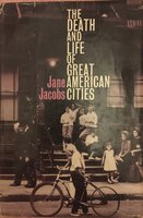 The Death and Life of Great American Cities [1961] by JACOBS, Jane.