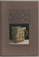 The Works of Alison Britton by [BRITTON]