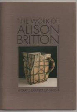 The Works of Alison Britton by [BRITTON]