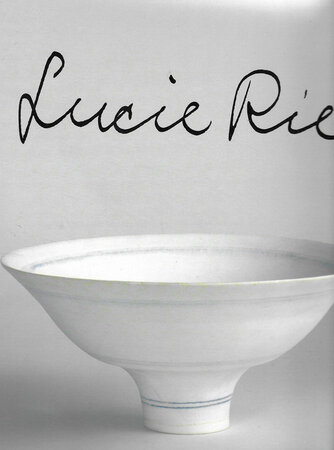 Lucie Rie [1987] by [RIE, Lucie] BIRKS, Tony