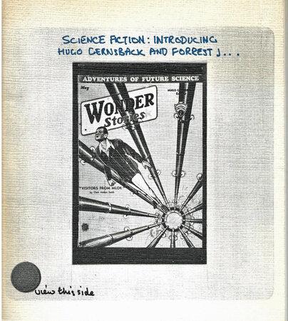 Science Fiction: Introducing Hugo Gernsback and Forrest J.... [Ackerman] by [KRAZY KAT ARCHIVE] STEER John [Foreword]
