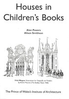 Houses in Children's Books by POWERS. Alan and SMITHSON. Alison,