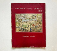 City of Manchester Plan 1945 (Abridged Edition) by NICHOLAS R