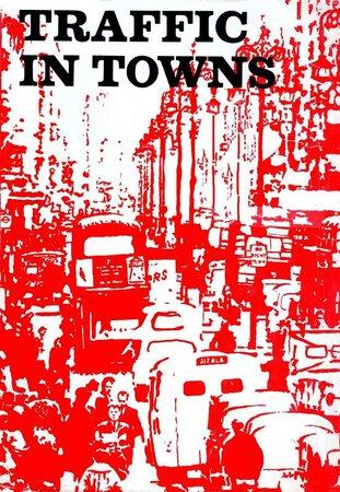 Traffic in Towns: by BUCHANNAN, Colin.