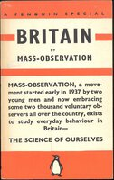 Britain by Mass-Observation by [MASS OBSERVATION] MADGE, Charls and HARRISON, Tom