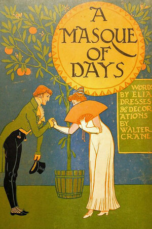 A Masque of Days by [CRANE, Walter]